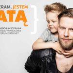 """""""WYBIERAM. JESTEM TATĄ"""" – rusza nowa kampania społeczna Tato.Net"""