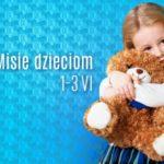 """""""Misie dzieciom"""", czyli charytatywny Dzień Dziecka w Galerii Krakowskiej"""
