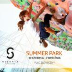 Silesia Summer Park, czyli aktywne wakacje w mieście