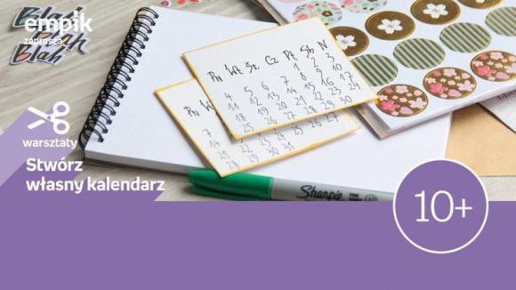 Stwórz własny kalendarz | Empik Arkadia LIFESTYLE, Dziecko - Początek roku to świetna okazja na nowe postanowienia i plany. Podczas naszych warsztatów własnoręcznie wykonamy kalendarze i plenery, które pomogą się zorganizować i wszystko dobrze zaplanować. Dołącz do naszych warsztatów i daj się porwać pasji tworzenia. +10