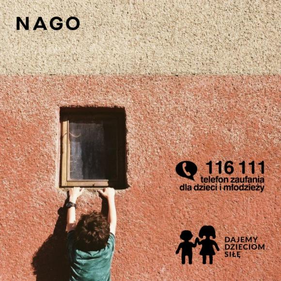 NAGO wspiera najmłodszych LIFESTYLE, Dziecko - W odpowiedzi na ten problem przemocy domowej, marka NAGO od 30.05 do 01.06, kwotę 40 zł z każdego zamówienia powyżej 50 zł, przeznaczy na wsparcie Telefonu Zaufania dla Dzieci i Młodzieży 116 111 w Fundacji Dajemy Dzieciom Siłę.