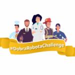 #DobraRobotaChallenge, czyli kim chcę być, gdy dorosnę