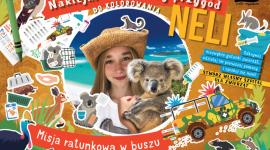 Kreatywność, zabawa i nauka, czyli nowa misja Neli LIFESTYLE, Dziecko - Nela wyjechała na misję ratunkową torbaczy do Australii. Pomagała zwierzętom, a także nauczyła się wielu nowych rzeczy, o których chce opowiedzieć dzieciom w całej Polsce.