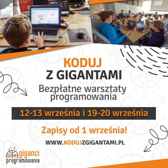 Koduj za darmo razem z Gigantami! LIFESTYLE, Dziecko - Już we wrześniu dzieci i młodzież w miastach w całej Polsce będą mogli spróbować swoich sił w programowaniu pod okiem zawodowych programistów. W ramach warsztatów Koduj z Gigantami chętni mogą zapisać się na darmowe zajęcia i poznać podstawy kodowania.